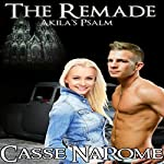 The Remade: Akila's Psalm (Reborn) | Casse NaRome