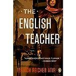 The English Teacher: A Novel | Yiftach Reicher Atir