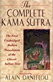 The Complete Kama Sutra: The First Unabridged