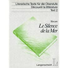 Le Silence de la Mer. Texte integral. (Lernmaterialien)