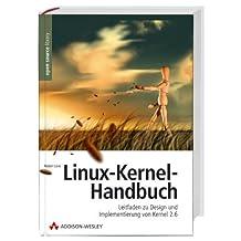Linux-Kernel-Handbuch: Leitfaden zu Design und Implementierung von Kernel 2.6 (Open Source Library)