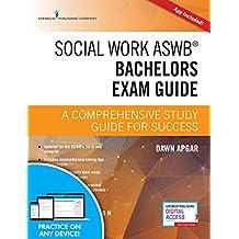 Social Work ASWB Bachelors Exam Guide: A Comprehensive Study Guide for Success