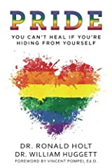 Pride: You Can't Heal If You're Hiding From Yourself Paperback