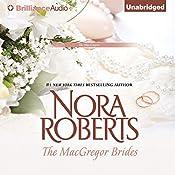 The MacGregor Brides: The MacGregors, Book 6 | Nora Roberts