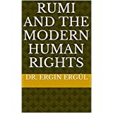 RUMI And  The Modern Human Rights