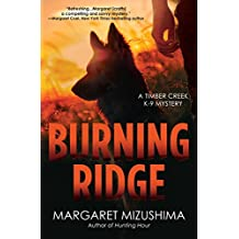 Burning Ridge: A Timber Creek K-9 Mystery (Timber Creek K-9 Mysteries)