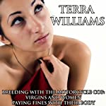 Breeding with the Motorcycle Cop: Virgins and Women Paying Fines with Their Body | Terra Williams