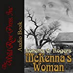 McKenna's Woman (Lawmen & Outlaws) | Loretta C. Rogers