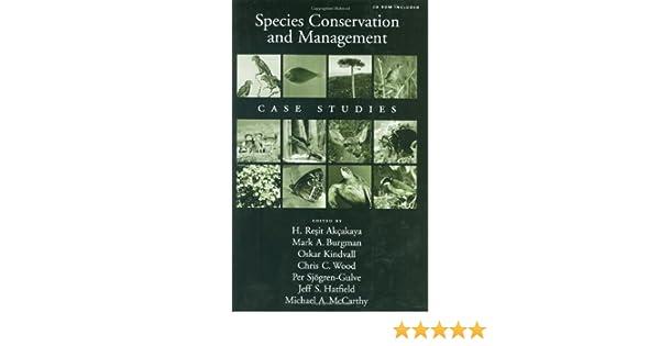 Species Conservation and Management: Case Studies
