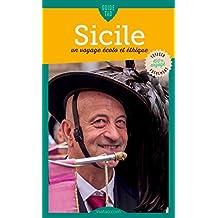 Sicile: Un voyage écolo et éthique (Guide Tao) (French Edition)