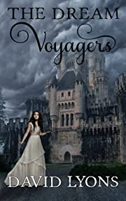 The Dream Voyagers by David Lyons…