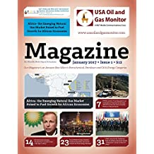 Africa- The Emerging Natural Gas Market Poised to Fuel Growth for African Economies: BP and Kosmo Energy Partnership to Create a New LNG hub in Africa (USA Oil and Gas Monitor- January ed. Book 2017)