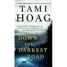 Down the Darkest Road (Oak Knoll)