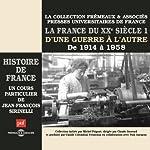 La France du XXe siècle: D'une guerre à l'autre, de 1914 à 1958 (Histoire de France 7) | Jean-François Sirinelli