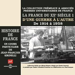 La France du XXe siècle Discours