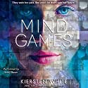 Mind Games Audiobook by Kiersten White Narrated by Emily Bauer