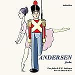 Andersen - Fiabe: Otto Fiabe di H. C. Andersen lette da Daniele Fior | Hans Christian Andersen