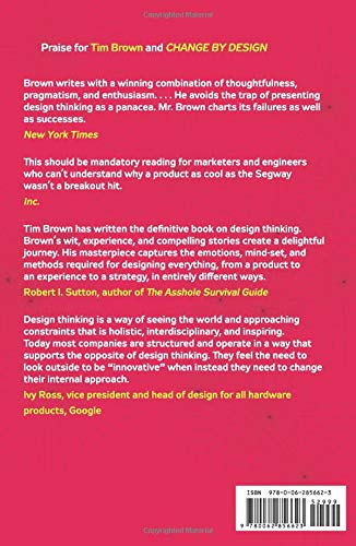 Change By Design Revised And Updated How Design Thinking Transforms Organizations And Inspires Innovation Brown Tim 9780062856623 Amazon Com Books