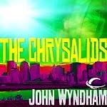 The Chrysalids | John Wyndham