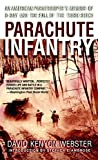 Parachute Infantry: An American Paratrooper's