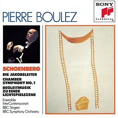 Schoenberg: Die Jakobsleiter (Jacob's Ladder) /  Assembly room Symphony No. 1, Op. 9 / Begleitmusik Zu Einer Lichtspielszene (Accompaniment to a Cinematographic Scene), Op. 34