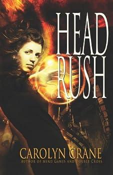 Head Rush by Carolyn Crane
