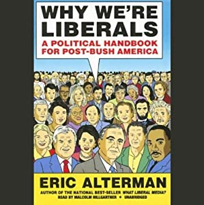Why We're Liberals Audiobook