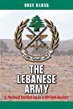 The Lebanese Army: A National Institution in a