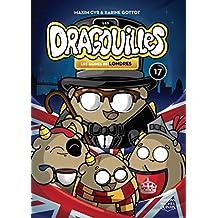 Les dragouilles 17 - Les jaunes de Londres (French Edition)