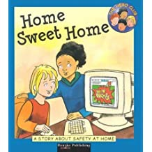 Home Sweet Home: A Story About Safety at Home (Hero Club Safety) by Cindy Leaney (2003-05-01)
