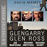 Glengarry Glen Ross | David Mamet