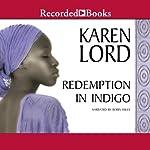 Redemption in Indigo   Karen Lord