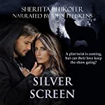Silver Screen | Sheritta Bitikofer