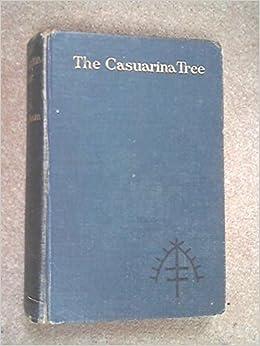 The Casuarina Tree Six Stories Maugham W Somerset Amazon Com Books