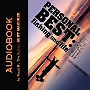 Personal Best: Fishing and Life Audiobook