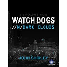 Watch Dogs: Dark Clouds (French Edition)
