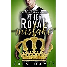 The Royal Mistake: A Billionaire Prince Romance