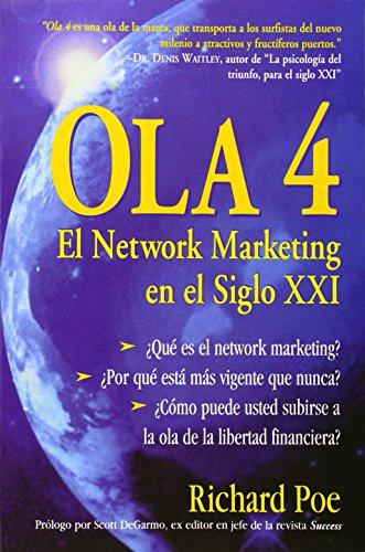 Ola 4: El Network Marketing en el siglo XXI. 2a. Ed. (Spanish Number)