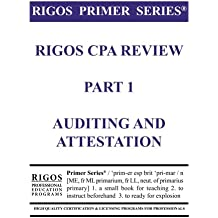 Rigos Primer Series CPA Exam Review - Audit and Attestation: 2017 Edition