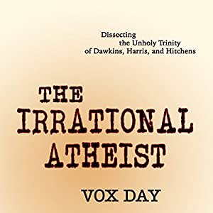 The Irrational Atheist Hörbuch