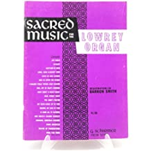 Sacred Music for the Lowrey Organ