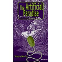 The Artificial Paradise: Science Fiction and American Reality