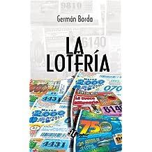 La Loteria (Novels nº 7) (Spanish Edition)