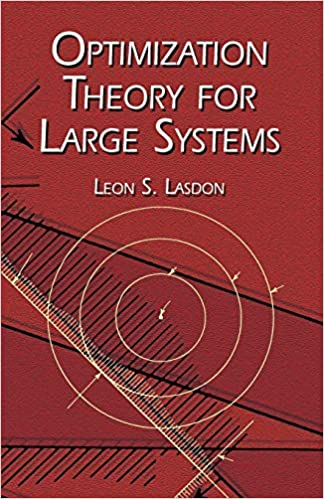Read Optimization Theory For Large Systems By Leon S Lasdon