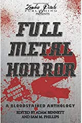 FULL METAL HORROR 2: A Bloodstained Anthology Paperback