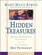Hidden Treasures: Amazing Stories from the…