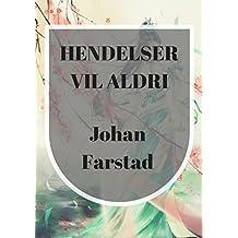 Hendelser vil aldri (Norwegian Edition)