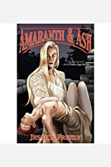 Amaranth and Ash (Paperback) - Common Paperback
