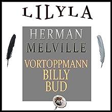 Vortoppmann Billy Bud Hörbuch von Herman Melville Gesprochen von: Friedrich Frieden