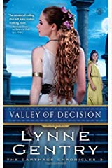 Valley of Decision: A Novel (The Carthage Chronicles) Paperback